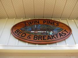 Twin Pines Bed and Breakfast