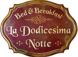Bed & Breakfast La dodicesima Notte, Viggiano