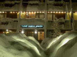 Centro Pineta Family Hotel & Wellness