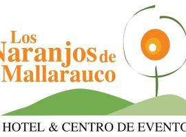 Hotel y Centro de Eventos Los Naranjos de Mallarauco, Mallarauco