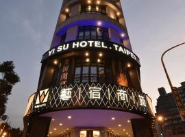 Yi Su Hotel-Taipei Ningxia