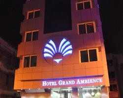 Hotel Grand Ambience