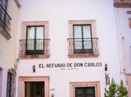 Hotel y Suites El Refugio de Don Carlos, Zacatecas