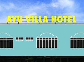 hotel ayu villa, Kangar
