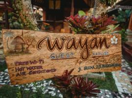 Wayan Guest House