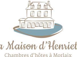 La Maison d'Henriette, Морле (рядом с городом Plourin)