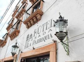 Hotel Posada La Parroquia