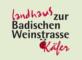 Landhaus zur Badischen Weinstrasse, Ballrechten