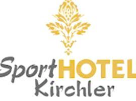 Sporthotel Kirchler