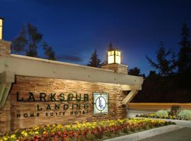 Larkspur Landing South San Francisco-An All-Suite Hotel