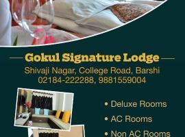 Gokul Signature Lodge, Bārsi