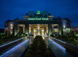 Grand Hotel Tornik