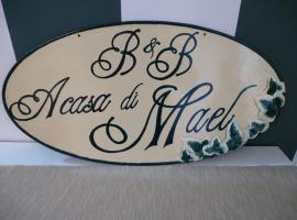 B&B A Casa di Mael