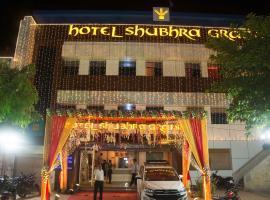 Hotel Shubhra Grand