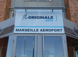 Hôtel The Originals Marseille Aéroport