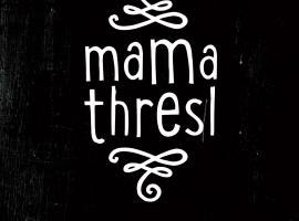 mama thresl, Leogang