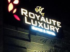 Royaute Luxury - Suites & Hotel, Lahore