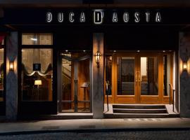 Duca D'Aosta Hotel, Aosta