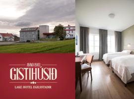 Gistihúsið - Lake Hotel Egilsstadir, Egilsstadir