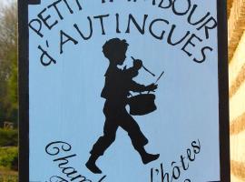 B&B au petit tambour d'Autingues, Autingues