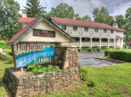 Hofbrau Riverfront Hotel