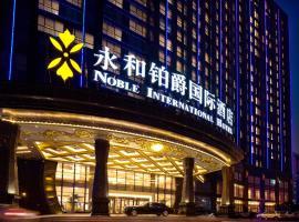 Noble International Hotel