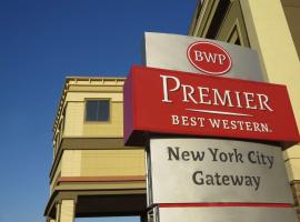 Best Western Premier NYC Gateway Hotel, North Bergen