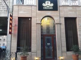 Dreams Hotel, Erivan