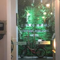 Shanghai Miss Dong Hotel