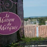La Maison du Marquis